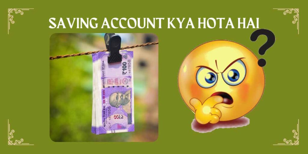saving account meaning in Hindi